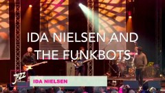 Ida Nielsen & the FunkBots!! Europe tour March 2019: