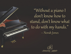 RT @ShigeruPianos: .@NorahJones on how the piano has impacted her life. #MusicQuotes http://t.co/6cr...