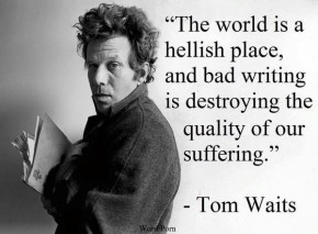 "RT Brian Eder @atmcmnk: ""The world is a hellish place, and bad writing is destroying the qualit..."